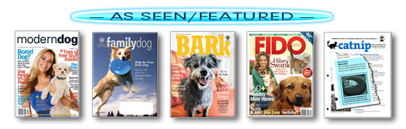 As seen/featured with six magazine covers below: BARK, FIDO Friendly, AKC Gazette, AKC Family Dog, Modern Dog